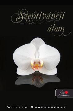 William Shakespeare: Szentivánéji álom William Shakespeare, Ale, Floral, Flowers, Florals, Florals, Ales, Flower