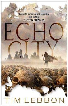 Echo City by Tim Lebbon (UK cover)