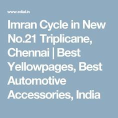Imran Cycle in New No.21 Triplicane, Chennai | Best Yellowpages, Best Automotive Accessories, India