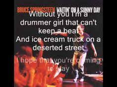 ▶ Bruce Springsteen - Waitin' On A Sunny Day with Lyrics - YouTube