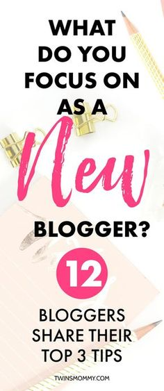 Want to start a blog but have no idea what to focus on? Having a blog plan to help you will keep you on the right blogging goals. Learn from 11 expert bloggers on the three things new bloggers should focus on. | blogging tips for new bloggers | make money blogging tips | work at home as a mom blogger | work from home blogging