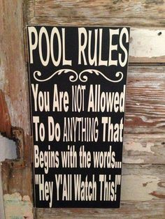 Pool Rules Sign 12 x 24 Wood Sign funny sign by NotTooShabbyChicHome on Etsy (Outdoor Wood Signs) Pool Rules Sign, House Rules Sign, Pool Signs, Beach Signs, Lake Rules, Living Pool, My Pool, Pool Fun, Pool Cabana