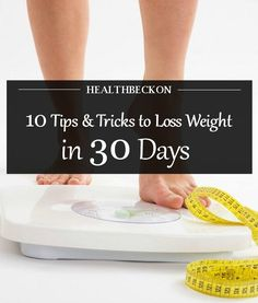 10 Simple Tips To Lose Weight In One Month #FitClub