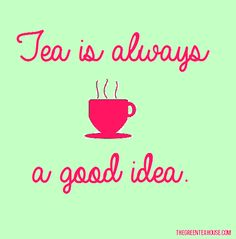 #teaquote #feminine #tea #quote  Check us out at http://www.thegreenteahouse.com