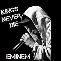 Eminem • Kings Never Die