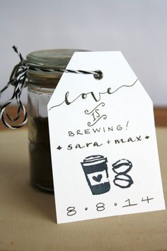 custom handwritten // stamped 'love is brewing' coffee wedding favor tags. on Etsy, $25.00