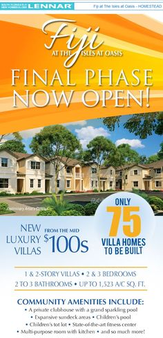 Fiji in Homestead is finally here! Villas and Townhomes from the $150's