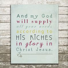 images of my god will supply | Bible Verse Wall Art - And My God Will Supply All Your Needs ...