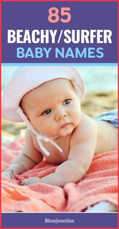 85 Cool Beachy Or Surfer Baby Names
