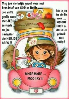 May your vehicle be filled with God Love and the engine be oiled with the Peace of Jesus. Go Travelling in your Sunny nature with hope and Joy 【Translation from Afrikaans to English】 Morning Prayer Quotes, Morning Greetings Quotes, Good Morning Messages, Morning Prayers, Good Morning Good Night, Good Morning Wishes, Good Morning Quotes, Butterfly Poems, Lekker Dag
