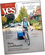 """Read """"Who's Building the Do-It-Ourselves Economy"""" in the newest issue of yes! Magazine"""
