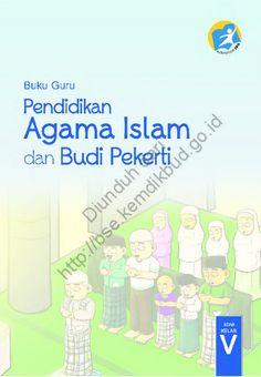 Download Buku Guru Kurikulum 2013 SD Kelas 5 Mata Pelajaran Pendidikan Agama Islam dan Budi Pekerti