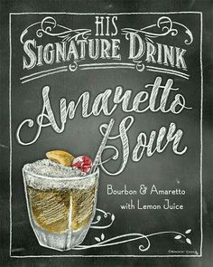 Signature Drink Signs - Chalkboard style Prints for Bar Decor at Weddings, Rehearsals, Parties Bar Drinks, Cocktail Drinks, Alcoholic Drinks, Beverages, Drink Signs, Bar Signs, Chalkboard Designs, Chalkboard Art, Amaretto Sour