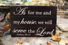 As for me and my house sign. Wood sign Bible verse art. Joshua 24:15 wood sign made with three planks and dark stained with ivory lettering. Size is
