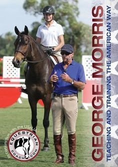 Spend an hour with George Morris and demonstration riders Cynthia Hankins and Darragh Kenny as they illustrate the most fundamental aspects of the American Hunter/Jumper Forward Riding System, a syste More