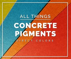 Concrete Pigment is also known as cement pigment. It is designed to integrally color concrete, stucco, plaster, mortar, grout, overlay & other cement-based materials. Concrete coloring with pigments is used in thousands of different commercial and residential applications to create beautiful and unique surfaces.  Concrete color pigment is commonly used to add integral color to concrete floors, countertops, cultured and architectural stone, statuary and an assortment of other garden decor…