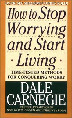 How to Stop Worrying and Start Living by Dale Carnegie - Learn how to break the worry habit -- Now and forever!With Dale Carnegie's timeless advice in hand, more. Book Club Books, Book Lists, The Book, Good Books, Books To Read, Reading Lists, Reading Time, Free Books, Happy Reading