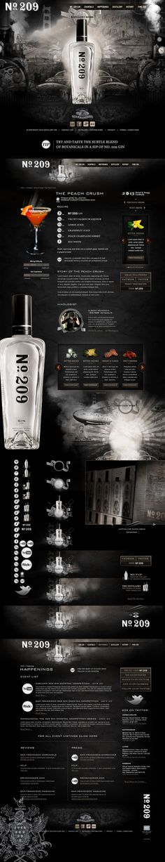 I love this site. It was one of my first huge design projects that really allowed me to push the boundaries of an traditional web project! Hell Yeah! 209 Gin by Jason Kobs, via Behance
