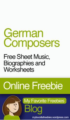 German Composers (Bach, Handel, Pachelbel, Beethoven and Brahms) | Free Curriculum including Composer Biographies, Worksheets and Sheet Music - https://myfavoritefreebies.wordpress.com/2013/11/18/german-composers-free-sheet-music-biographies-and-worksheets/