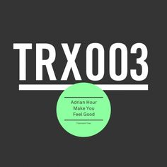 Adrian Hour — Make You Feel Good [Toolroom Trax] :: Beatport