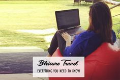 The term 'bleisure' appropriately is the combination of business and leisure. Bleisure has become a buzzword for business travelers around the world. Business Travel, Need To Know, Everything, How To Become, Around The Worlds, Wellness, Bhutan, Explore, Places