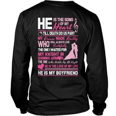 Awesome Tee My Boyfriend Are The Song Of My Heart T shirts