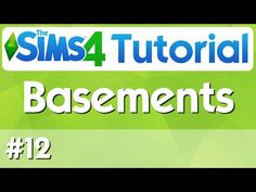 The Sims 4 Tutorial - #12 - Basements - YouTube