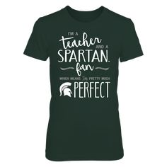 """Perfect Teacher Michigan State Spartans Fan T-Shirt 