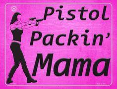 Pistol Packin' Mama Metal Novelty Parking Sign Novelty License Plates, Parking Signs, 2nd Amendment, Metal, Metals