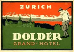 I want this Dolder Grand Hotel Vintage Luggage Label