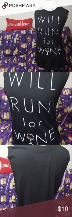"""Will Run for Wine workout top EUC. Super soft and comfy workout shirt by Chin Up Apparel. """"Will Run for Wine"""". 65% polyester, 35% rayon. Lay flat measurements: 21"""" bust, 28"""" long. Chin Up Apparel Tops Tank Tops"""