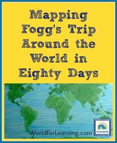 Mapping Fogg's Trip Around the World in Eighty Days