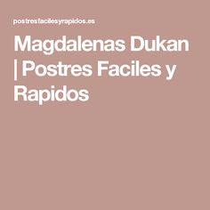 Magdalenas Dukan | Postres Faciles y Rapidos