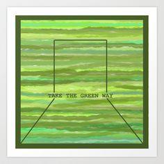 GREEN WAY Art Print by NioviSakali - $14.56