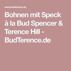 Bohnen mit Speck à la Bud Spencer & Terence Hill - BudTerence.de