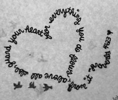 """""""Above all else guard your heart, for everything you do flows from it."""" Designed this myself, hopefully getting it tattooed one day :)"""