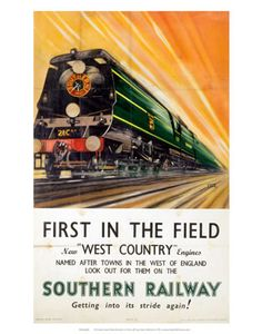 Greeting card, west country engines, southern railway, from a National Railway Museum poster. Posters Uk, Train Posters, Railway Posters, Poster Ads, Travel Ads, Train Travel, Locomotive, Museum Poster, Trains