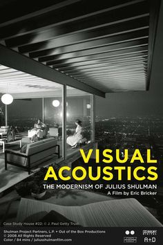 Visual Acoustics: The  modernism of Julius Shulman (by Eric Bricker)