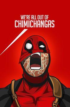 #Deadpool #Fan #Art. (WE ARE ALL OUT OF CHIMICHANGAS!!!) By: BOSSLOGIC. ÅWESOMENESS!!!™ ÅÅÅ+