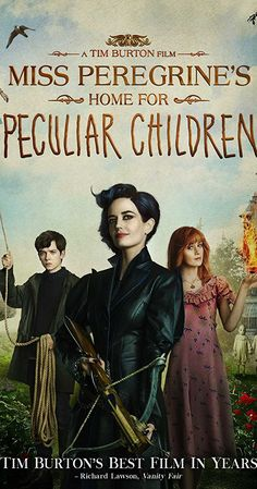 Directed by Tim Burton.  With Eva Green, Asa Butterfield, Samuel L. Jackson, Judi Dench. When Jacob discovers clues to a mystery that stretches across time, he finds Miss Peregrine's Home for Peculiar Children. But the danger deepens after he gets to know the residents and learns about their special powers.