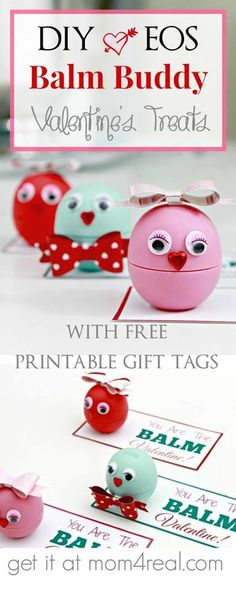 DIY EOS Balm Buddies Valentine's with Free Printable Gift Tags. Perfect for my daughters friend gifts!
