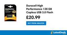 Duracell High Performance 128 GB Capless USB 3.0 Flash Drive Save £19, £20.99 at Amazon