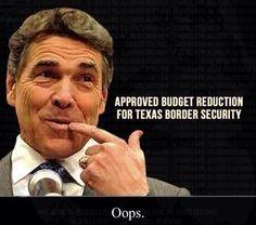 (1) OOPS: Rick Perry Reduced Budget On Texas Border Security, Now Blames Obama #GOPocrisy http://www.burntorangereport.com/diary/15452/rick-perry-signed-reduced-budget-for-border-security-tells-gop-not-to-sign-bill-addressing-crisis… pic.twitter.com/9SySe850uZ #auspol #uniteblue