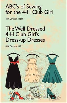 ABC's of Sewing for the 4-H Club Girl and The Well Dressed 4-H Club Girl's Dress-up Dresses: 4-H Circulars 118 and 115 (Paperback)