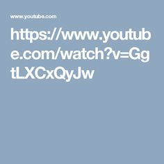 https://www.youtube.com/watch?v=GgtLXCxQyJw
