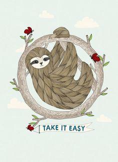 Sloth Print - Take It Easy - Print - Sloth Illustration - Illustration Print - Art Print - Animal Print Baby Sloth, Cute Sloth, Alpacas, Sloth Drawing, Animals And Pets, Cute Animals, Sloth Tattoo, Illustration, My Spirit Animal