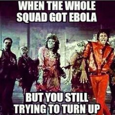 Top 14 Funniest Ebola Memes And Pictures - NoWayGirl
