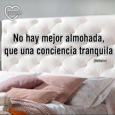 """""""No hay mejor almohada que una conciencia tranquila"""" (Voltaire) #Frases #motivación #positividad"""