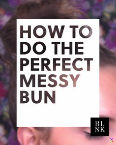 Pinterest just showed us the easiest way to do a messy bun (on the first try).