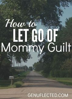 """People are always saying, """"Cherish every moment!"""" But that feels impossible between all the diaper changes and exhaustion, and it's left you feeling guilty. In this post, get some perspective and relief from your Mommy Guilt."""